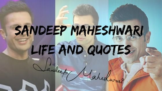 Sandeep Maheshwari Motivational Quotes and Wiki