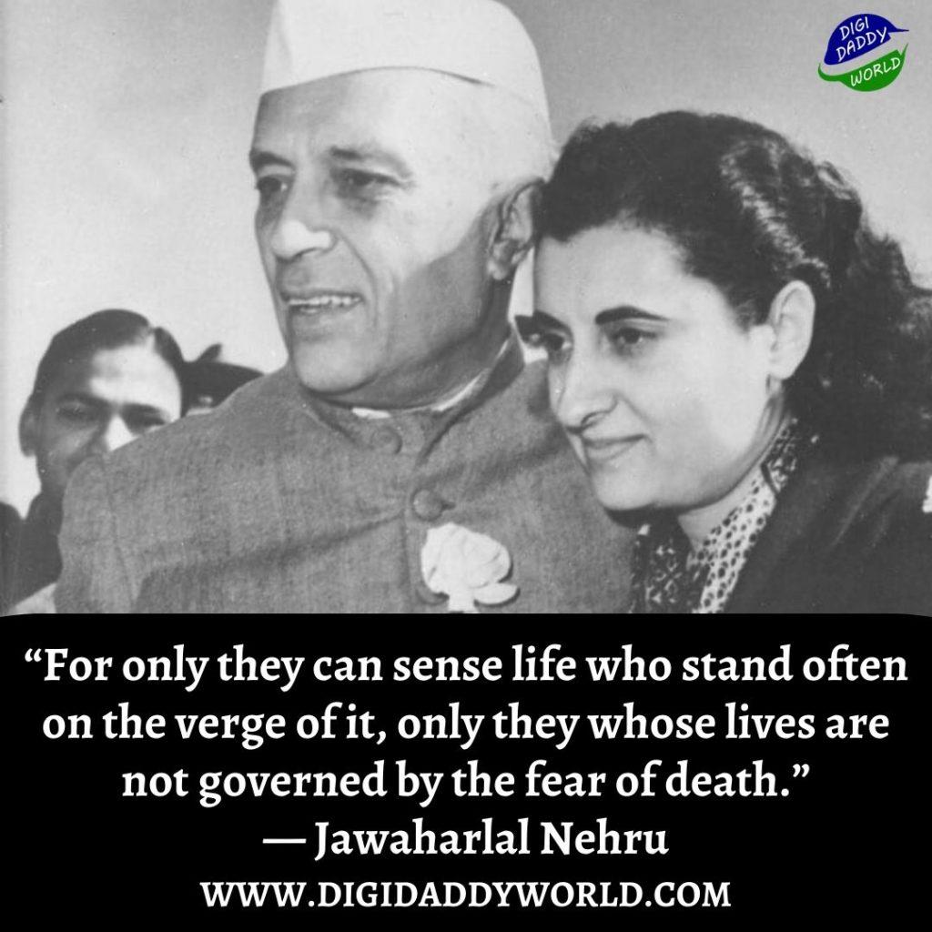 Pandit Jawaharlal Nehru Quotes