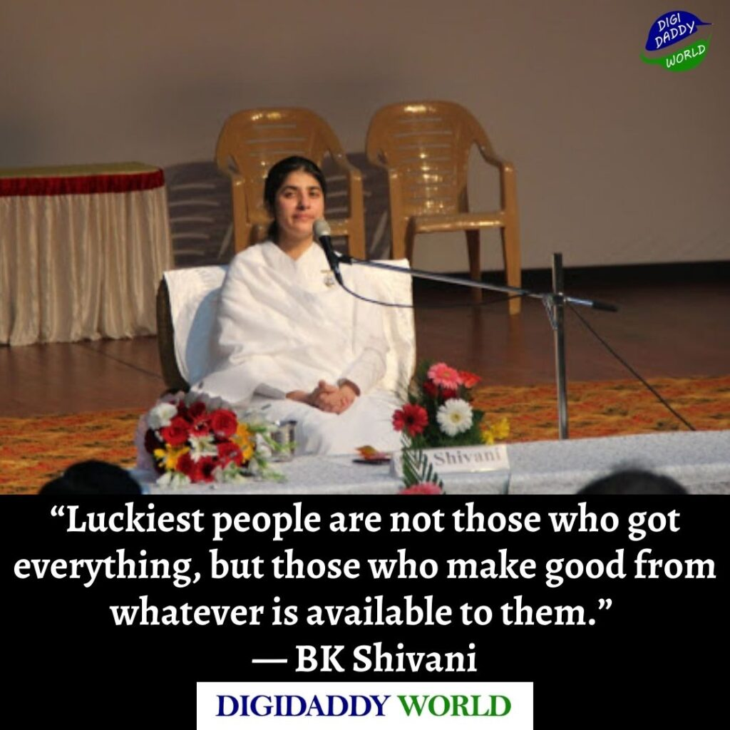 Sister BK Shivani Inspirational Quotes and Thoughts