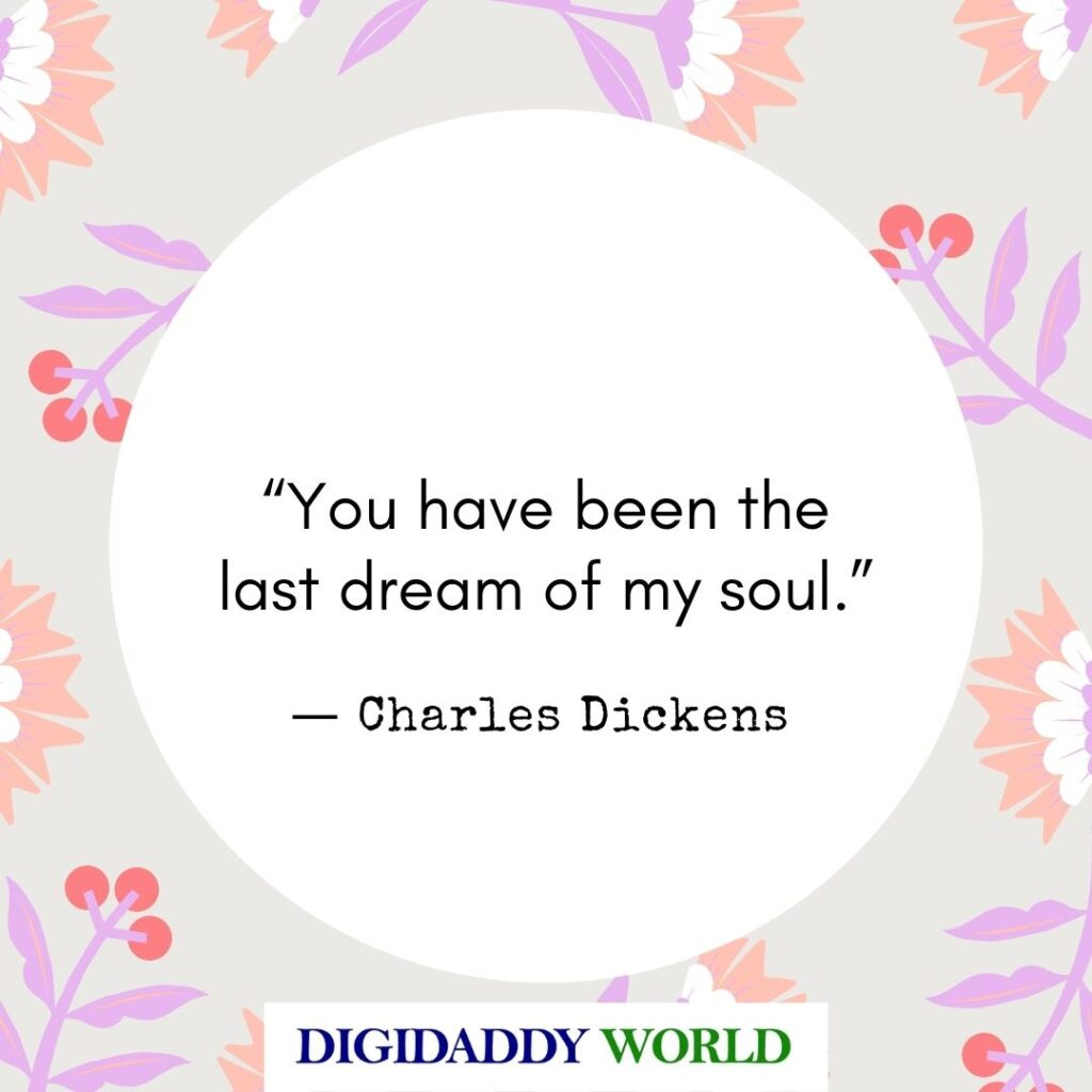Famous Dickens Quotes About Love