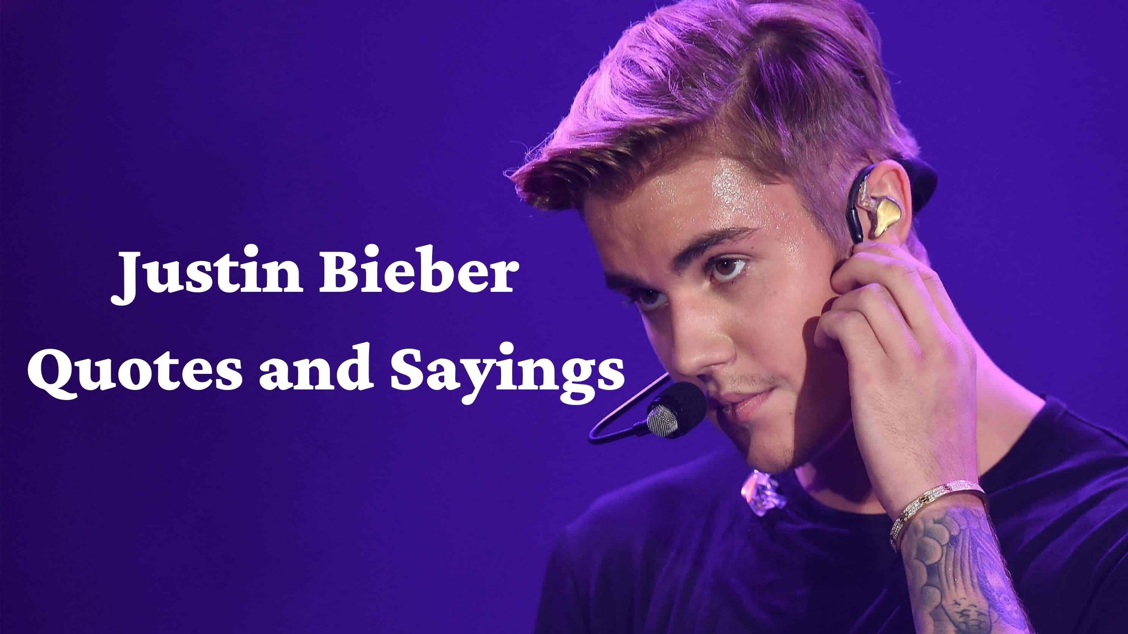 Best Justin Bieber Love Quotes and Sayings