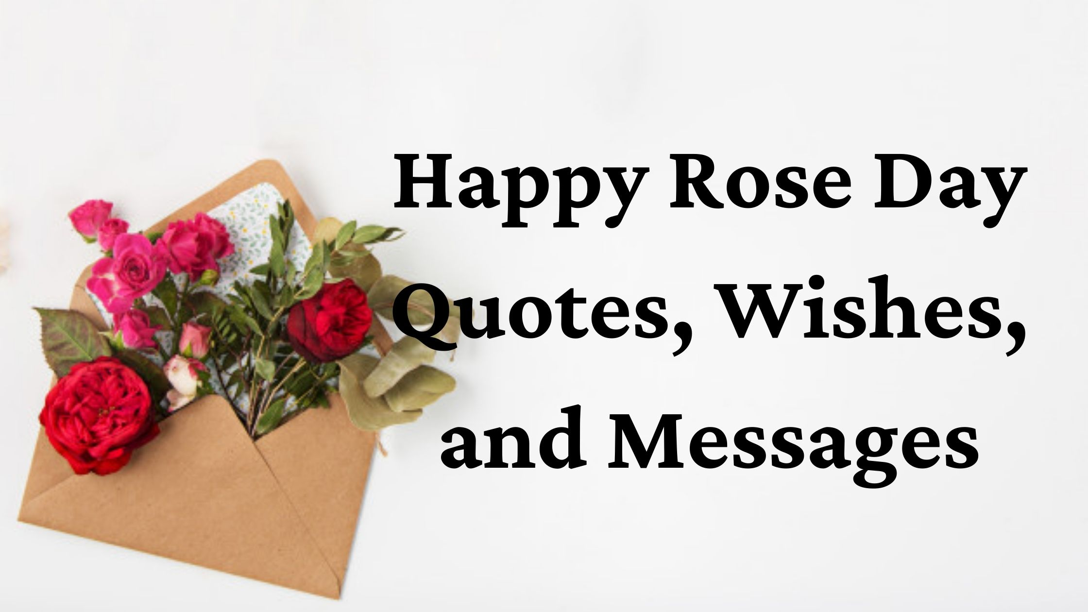 Happy Rose Day Quotes, Wishes, and Messages