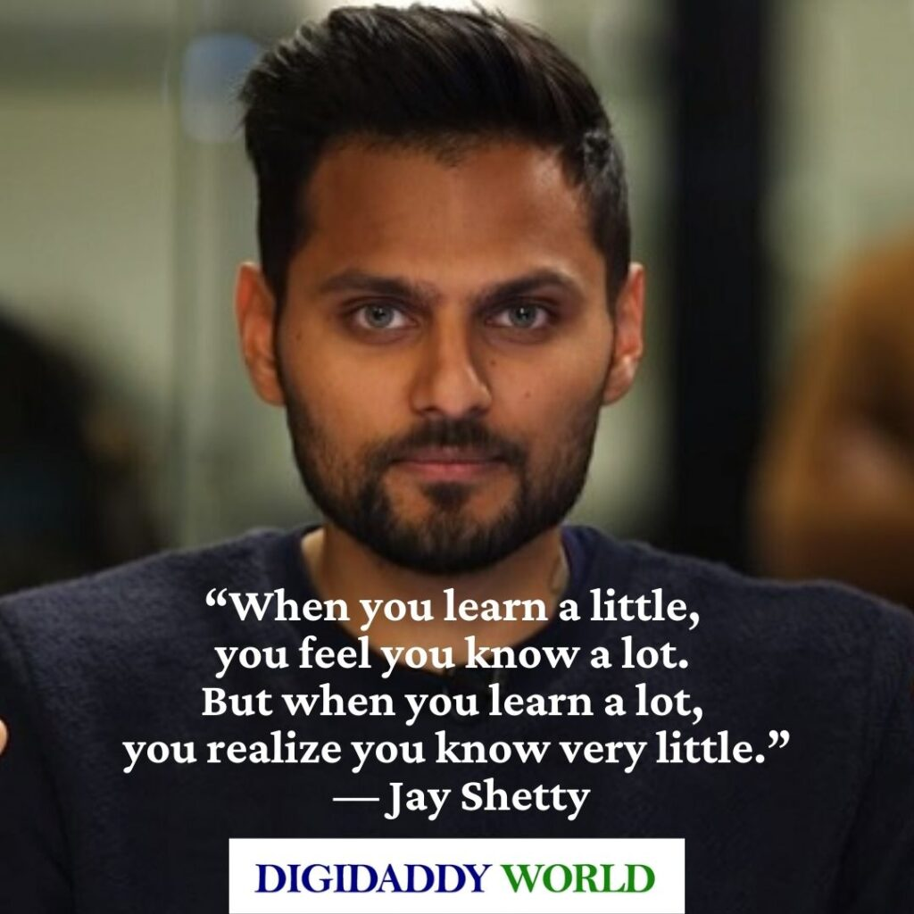 Jay Shetty Motivational Quotes on Love, and Life