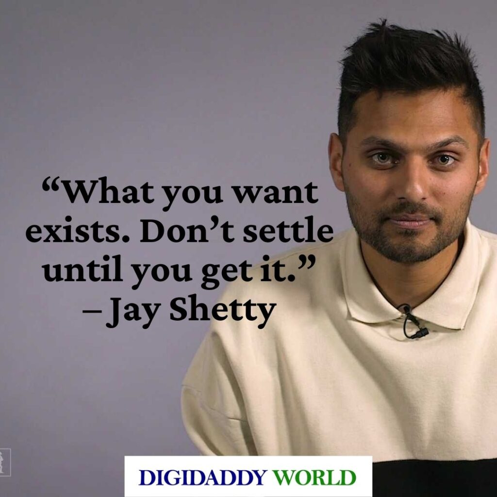 Jay Shetty Motivational Quotes on love, life, and success
