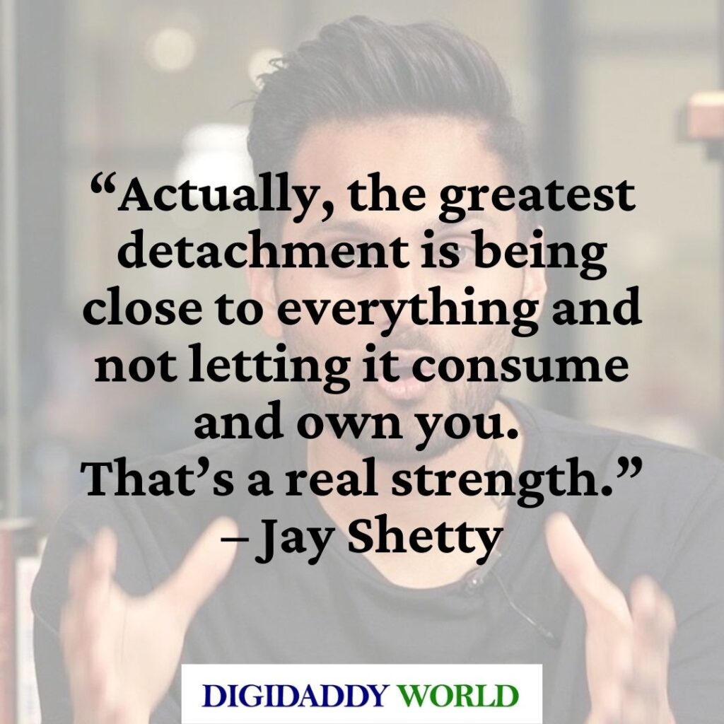Jay Shetty Motivational Quotes on Love, Relationships and Life