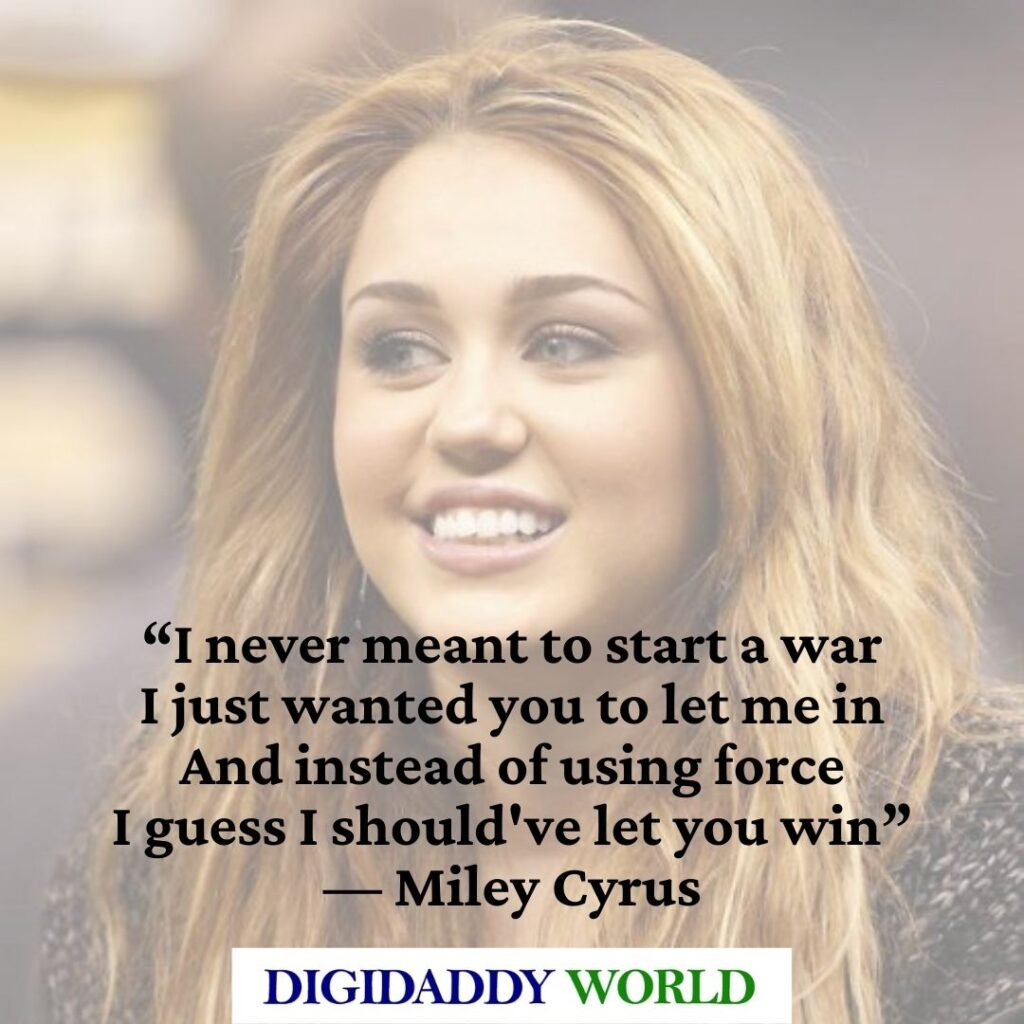 Miley Cyrus Inspirational Quotes About Life and Being Yourself