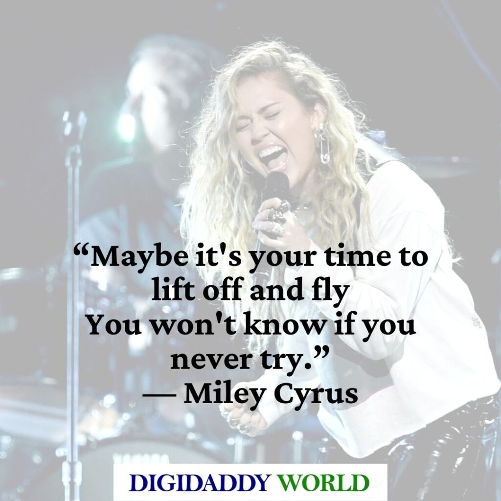 Miles To Go Song Quotes by Miley Cyrus