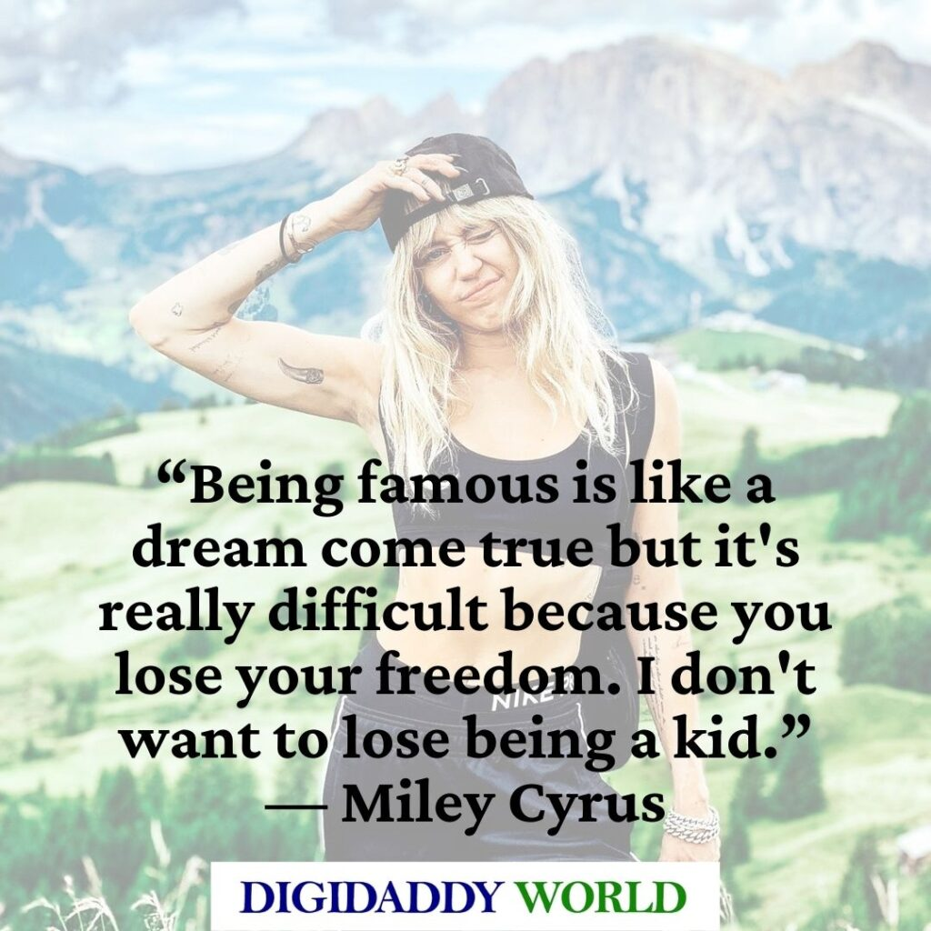 Miley Cyrus Song Quotes