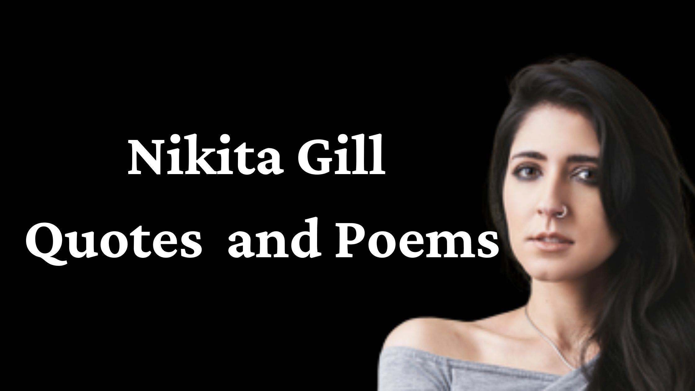 Nikita Gill Quotes About Love and Life