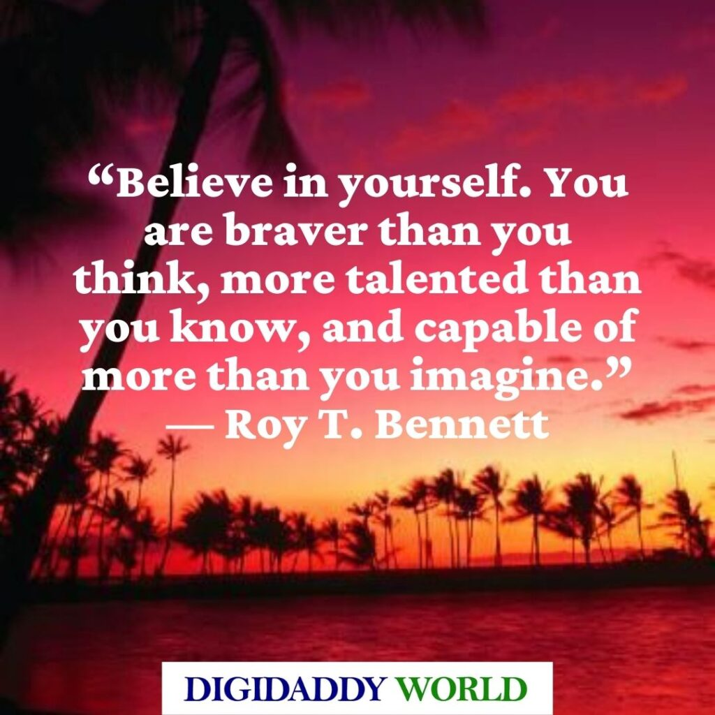 Roy T. Bennett Quotes Believe in Yourself