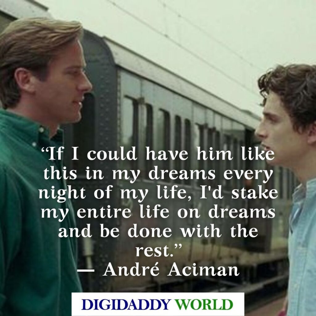 Call Me By Your Name Book Movie Quotes With Page Numbers
