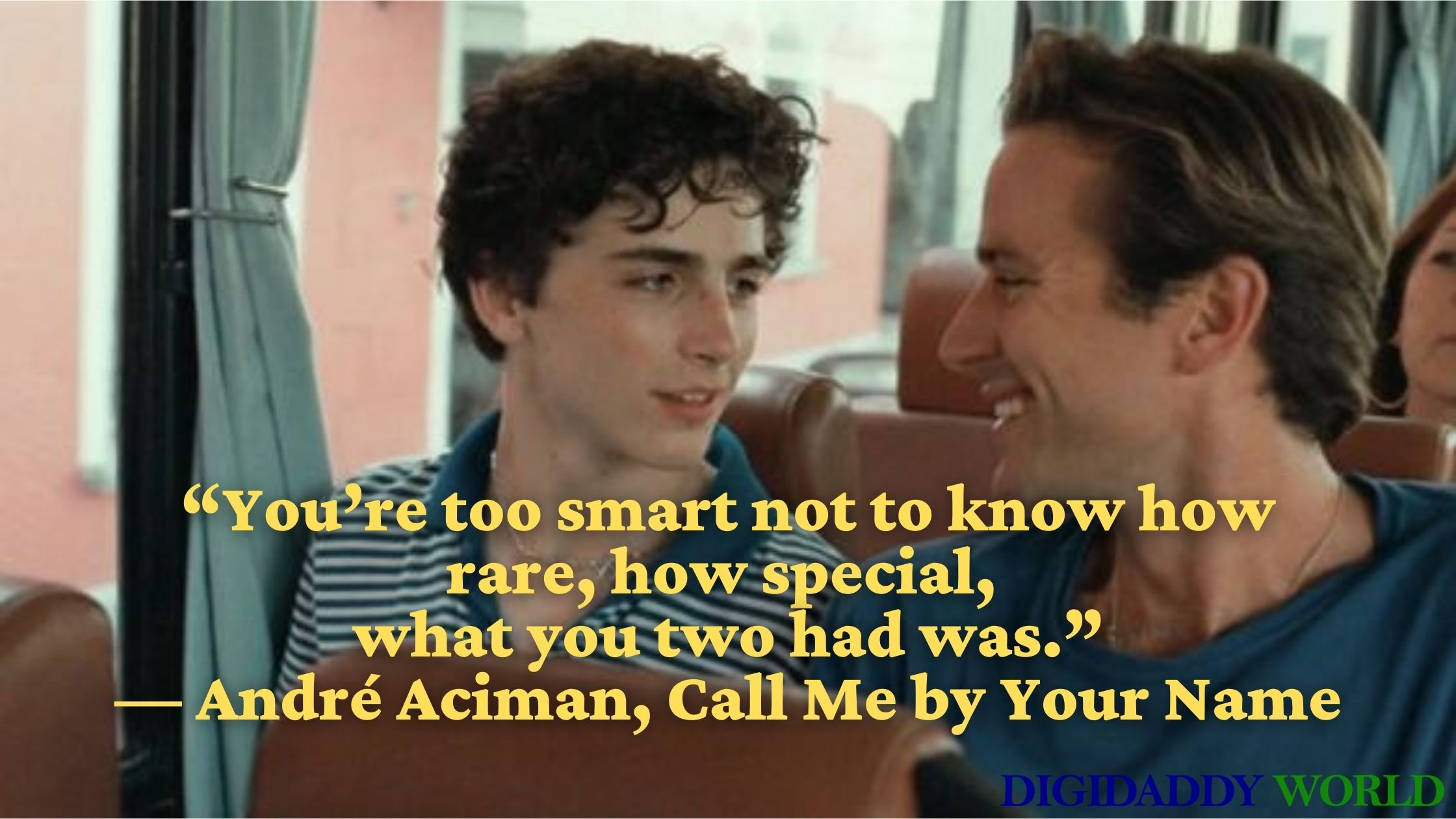 Andre Aciman Call Me By Your Name Book & Movie Quotes