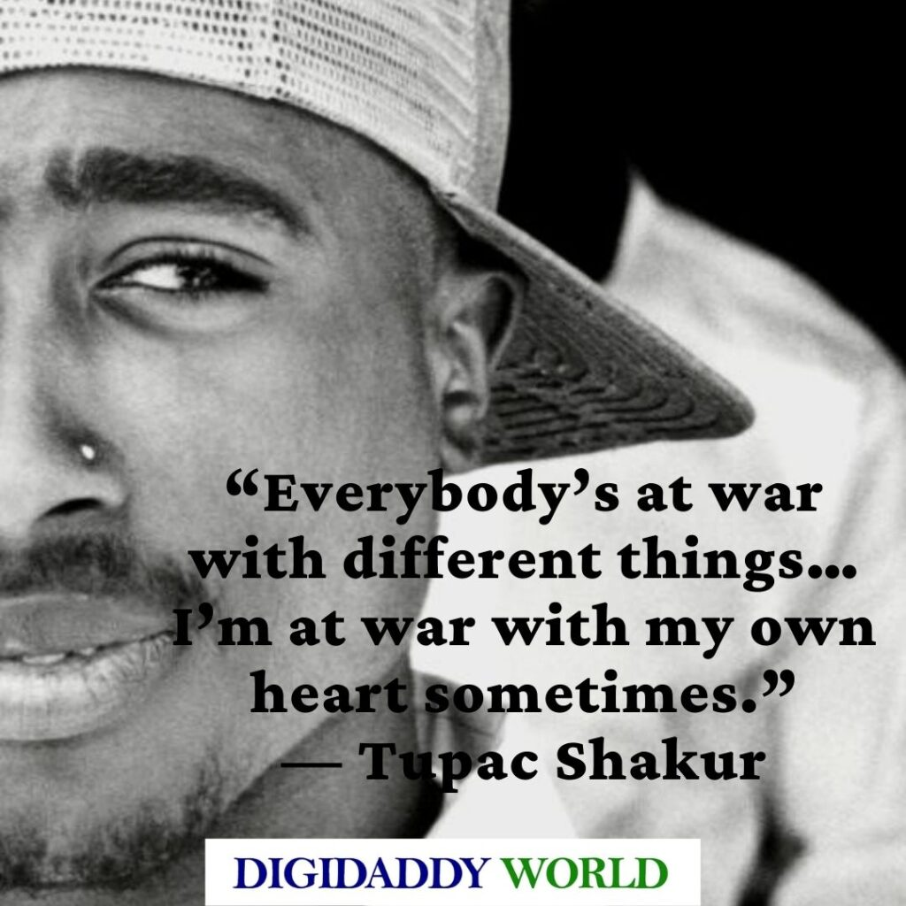 Tupac 2pac Inspirational and Motivational quotes