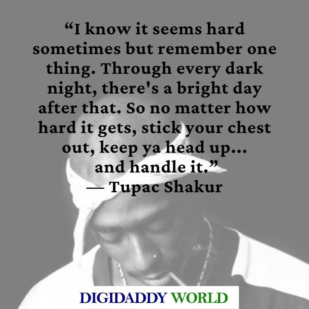 Tupac Shakur quotes, captions and sayings