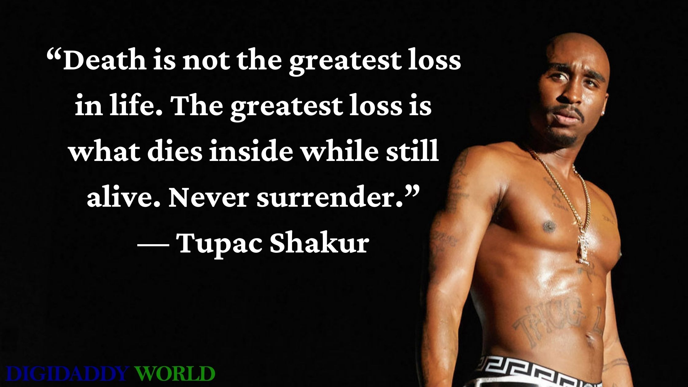 Best Tupac Shakur Quotes About Life and Loyalty