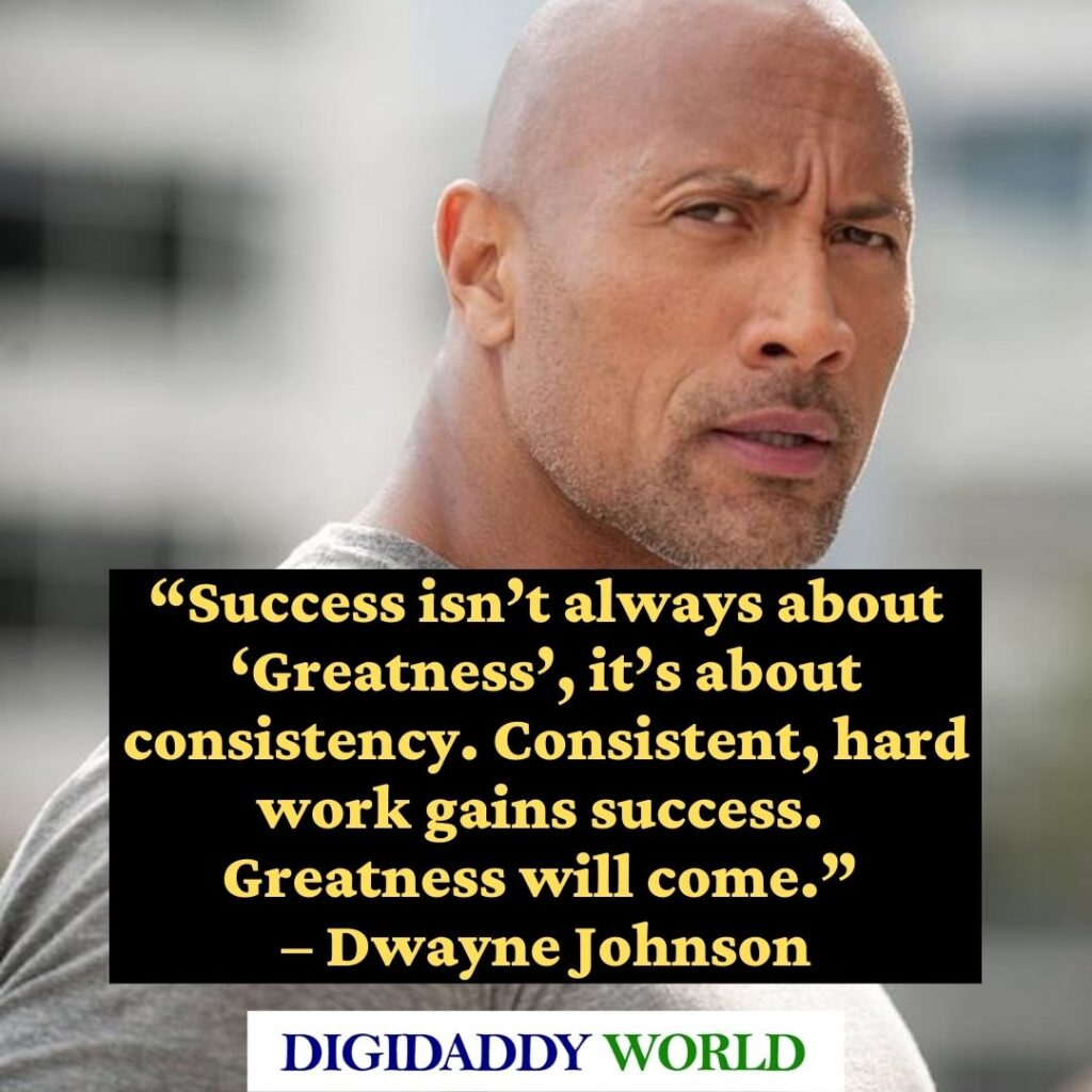 Dwayne The Rock Johnson inspirational Quotes and sayings