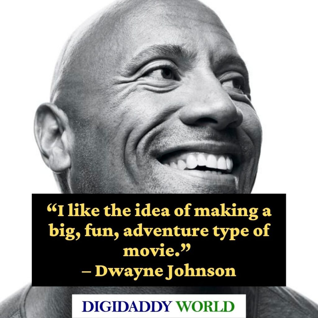 Dwayne The Rock Johnson Best funny Quotes and sayings