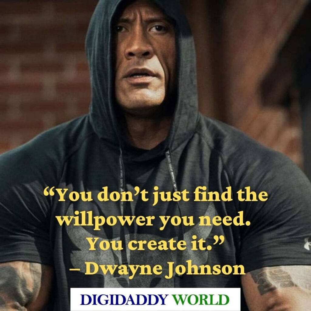 Dwayne The Rock Johnson Quotes about life