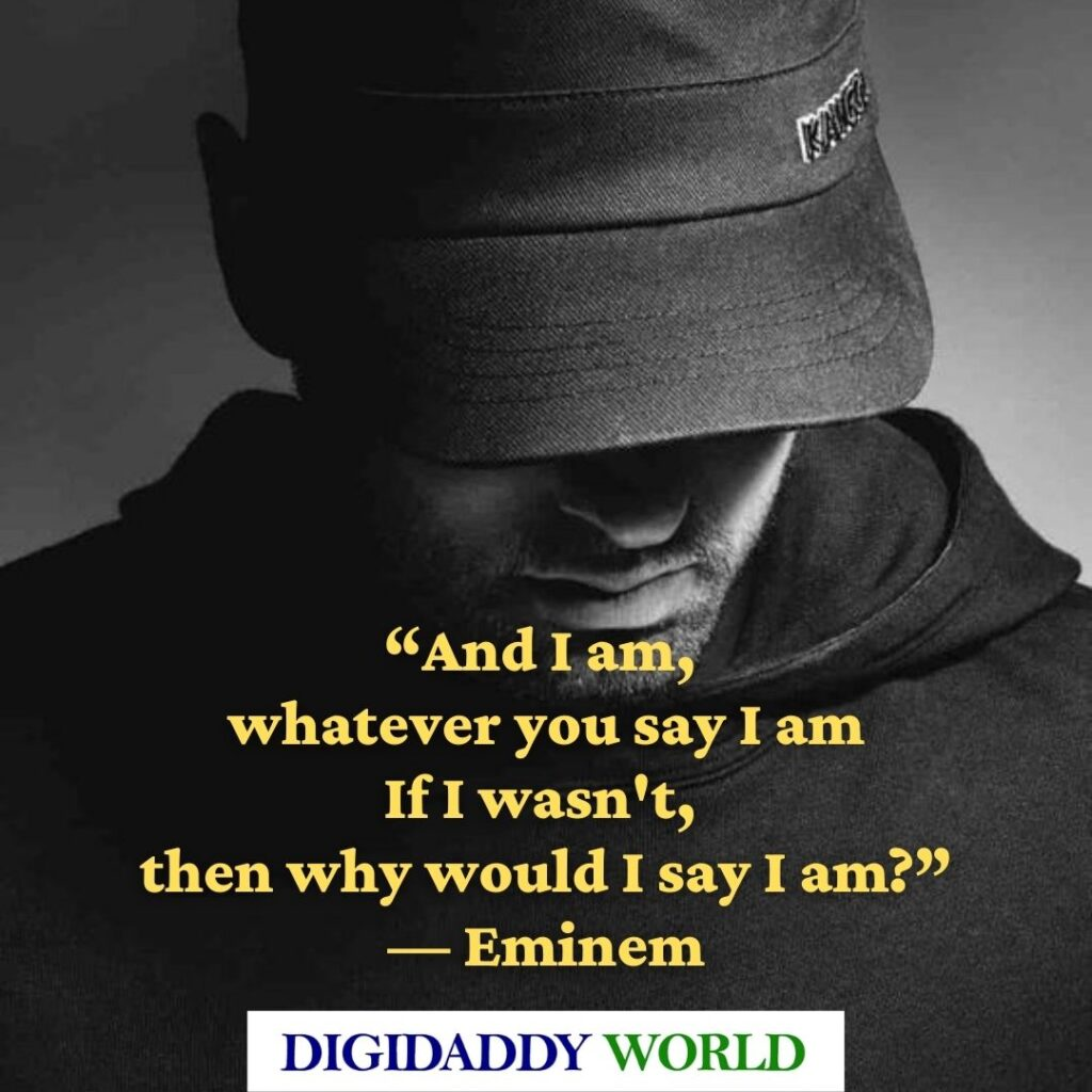 Eminem song quotes and phrases about life