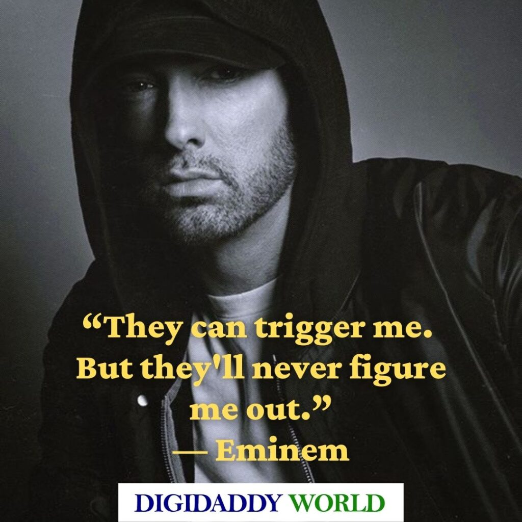 Eminem quotes about life and relationships