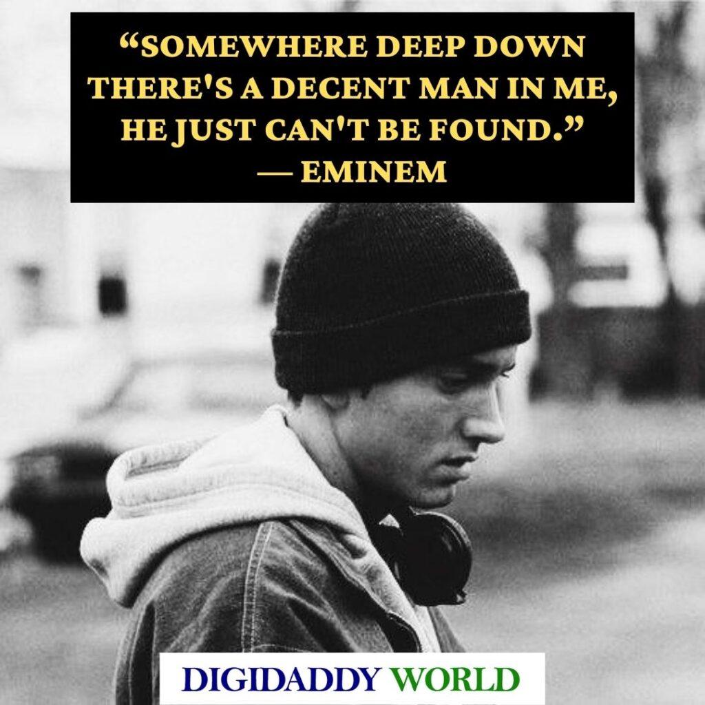 Famous Eminem quotes about life