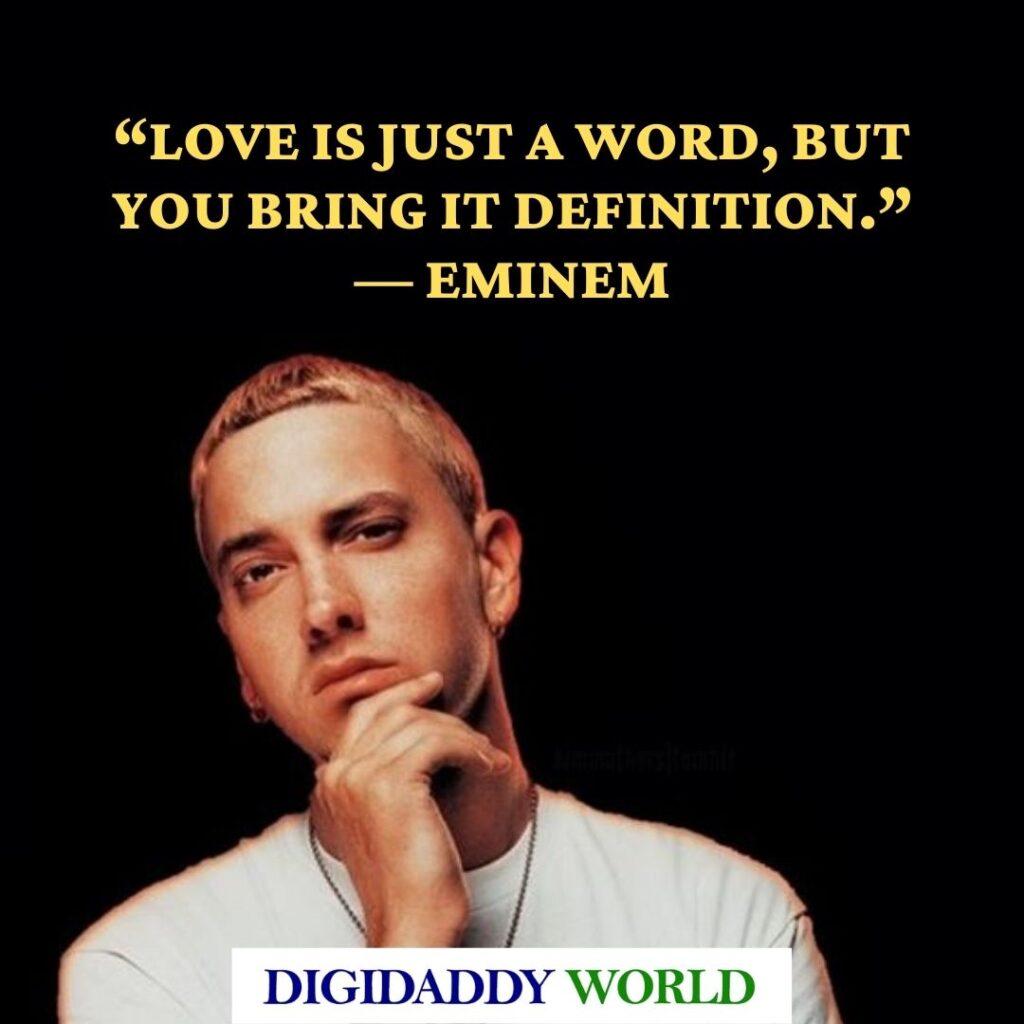 Famous Eminem quotes about life, love