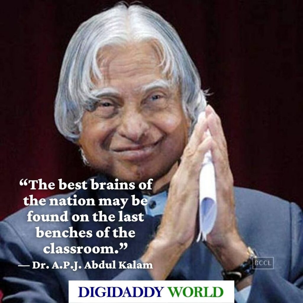 Dr. A.P.J. Abdul Kalam Best Quotes on Life
