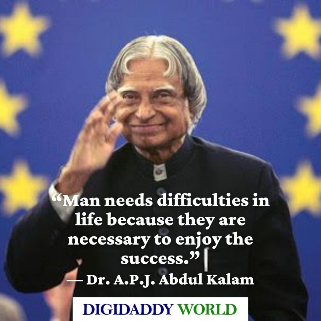 Dr. A.P.J. Abdul Kalam Quotes for Students