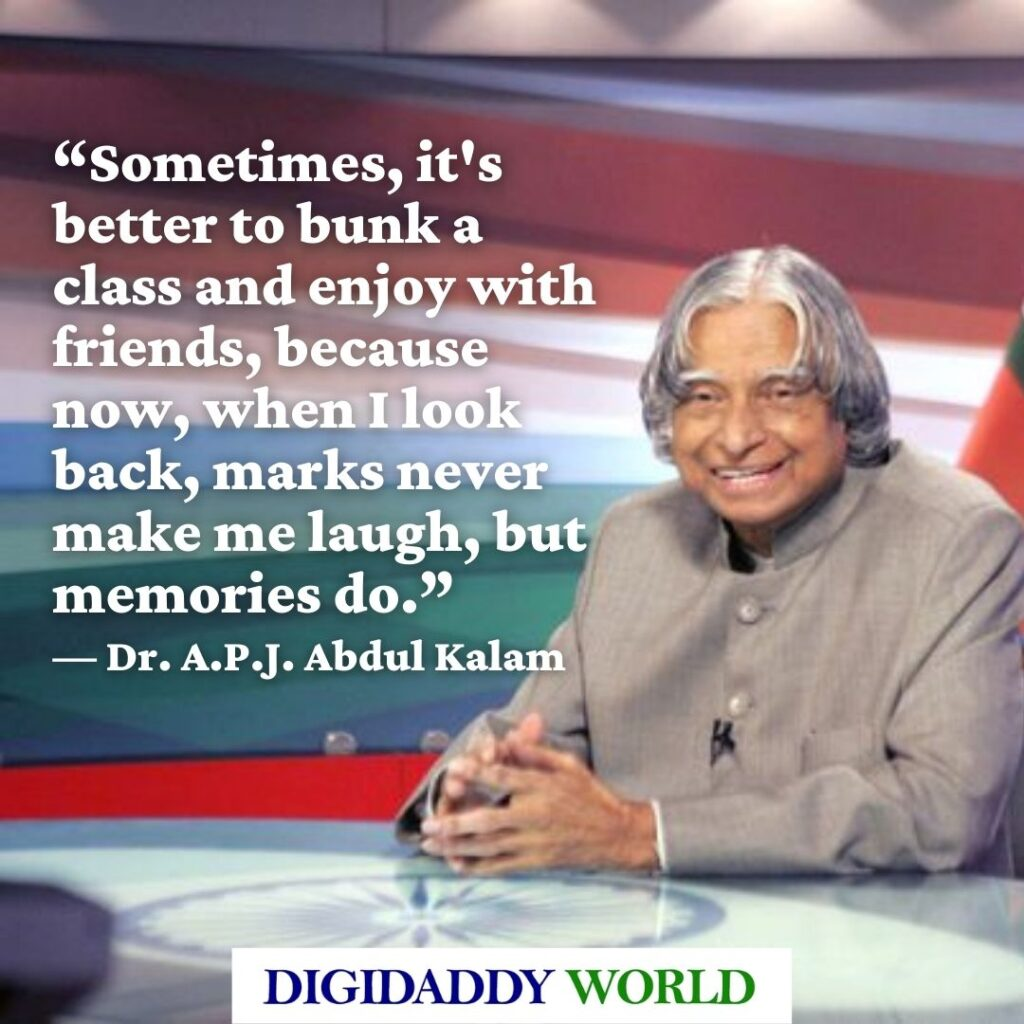 Dr. A.P.J. Abdul Kalam Motivational and Inspirational Quotes