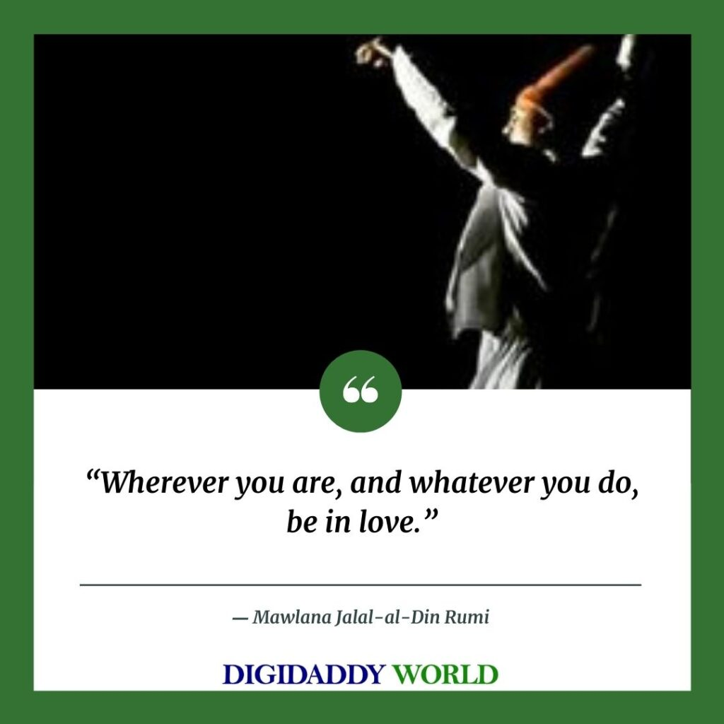 Rumi famous Quotes and poems  On Life, love