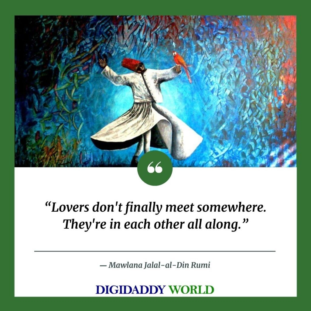 Jalaluddin Rumi Quotes On Life, love, friendship, happiness