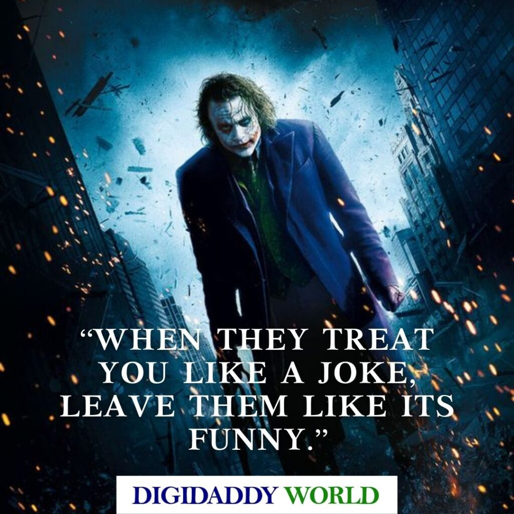 Heath Ledger Joker Quotes on love and life