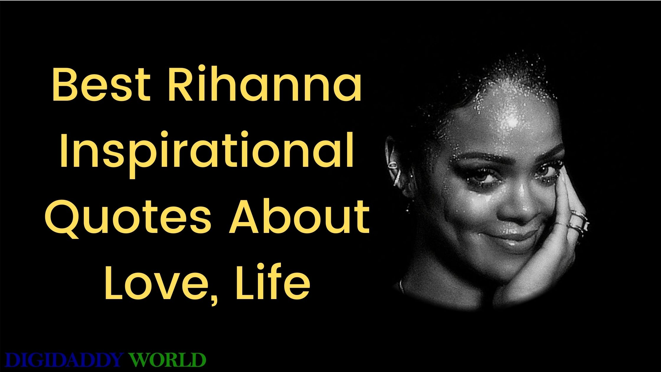 Best Rihanna Inspirational Quotes & Sayings About Love, Life