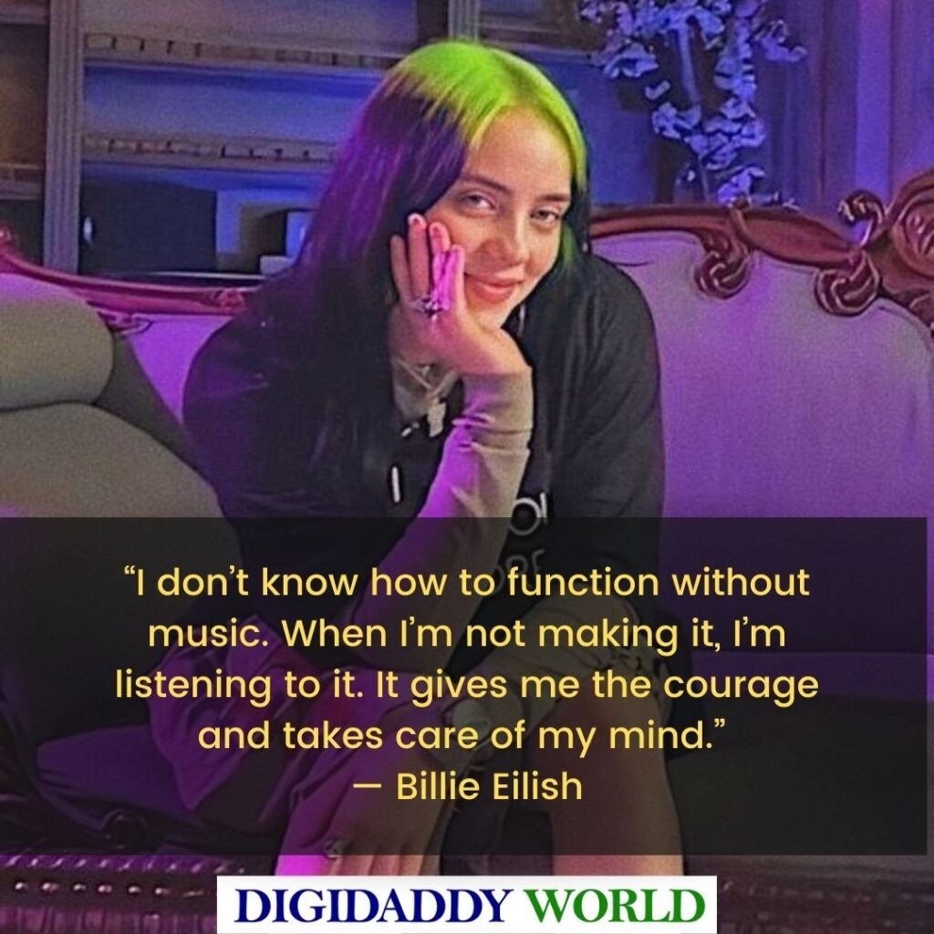 Best Billie Eilish Interview Quotes and Sayings