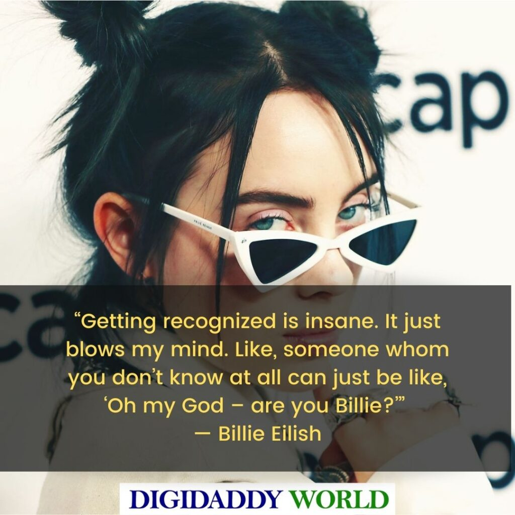 Best Billie Eilish Famous Quotes and Sayings