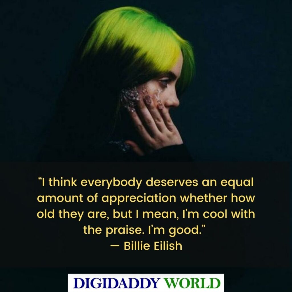 Best Billie Eilish Short Quotes and Sayings