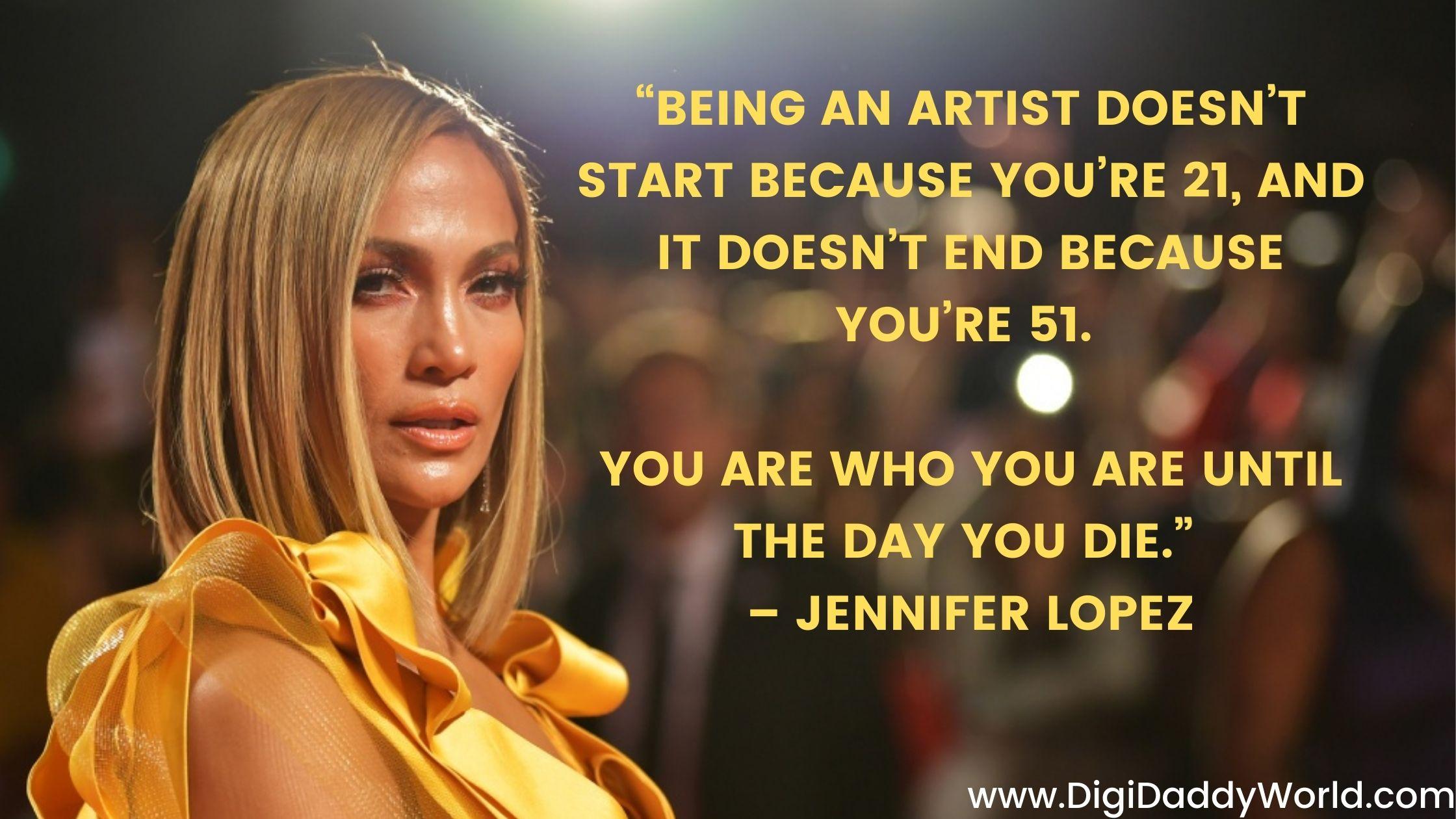Jennifer Lopez Inspirational Quotes About Life, Success