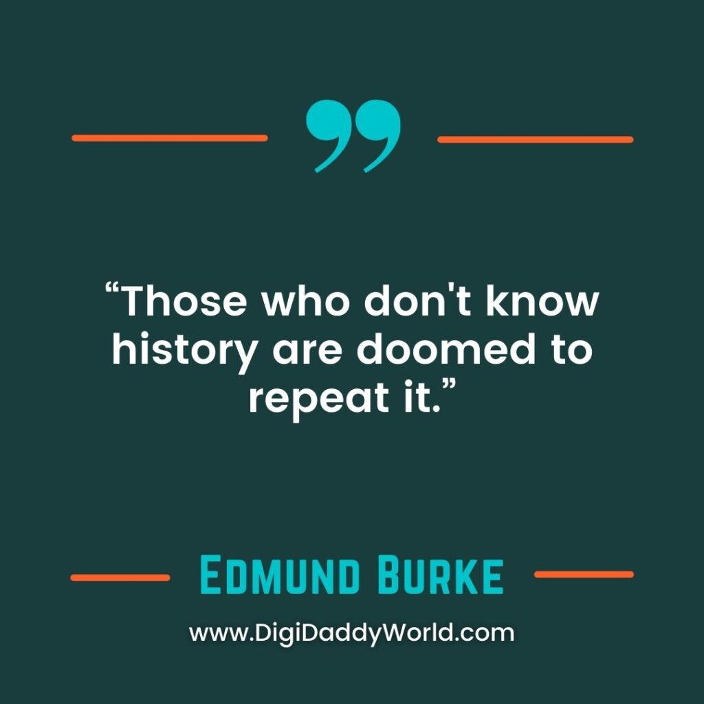 Sir Edmund Burke Quotes and Sayings