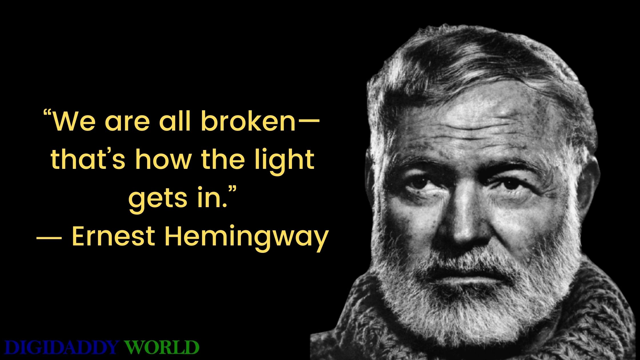 Best Ernest Hemingway Love Quotes About Life, Writing