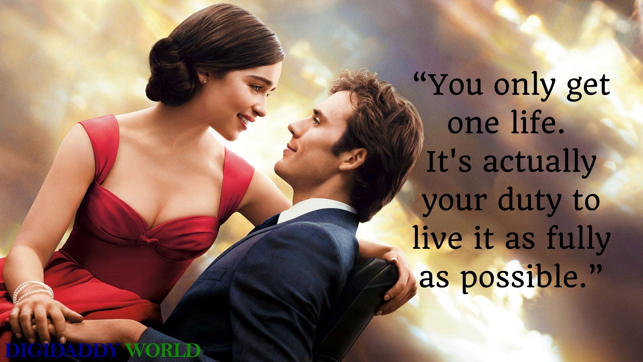 Best Me Before You Quotes From The Movie & Book