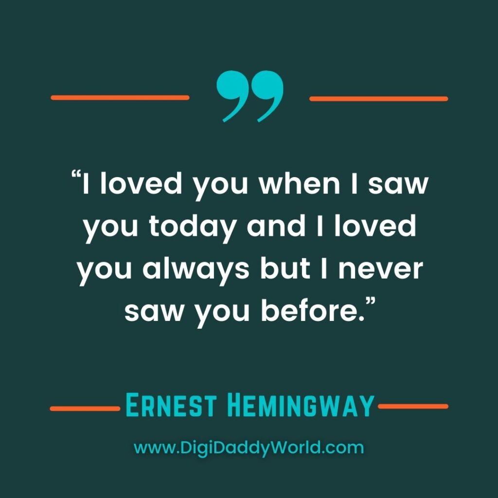 Ernest Hemingway Quotes About Life