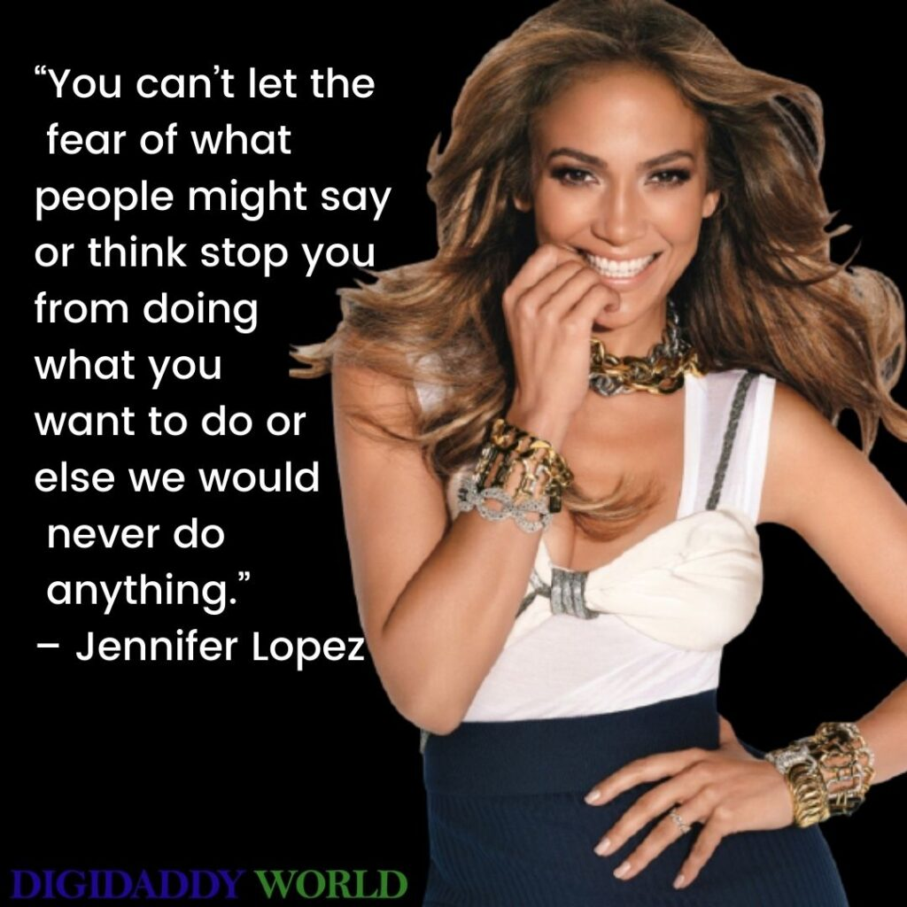 Jlo Famous Quotes