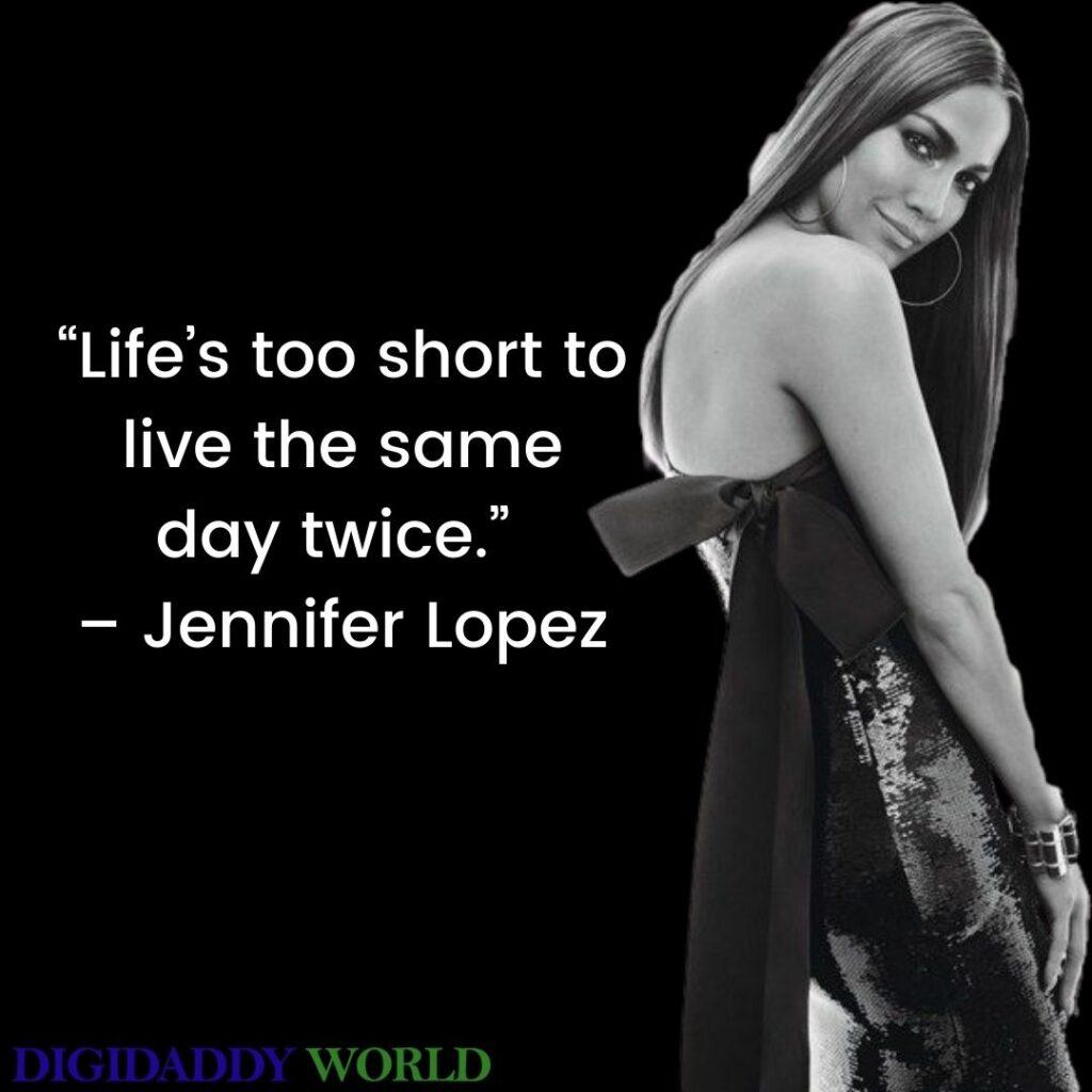 Jennifer Lopez Motivational Quotes