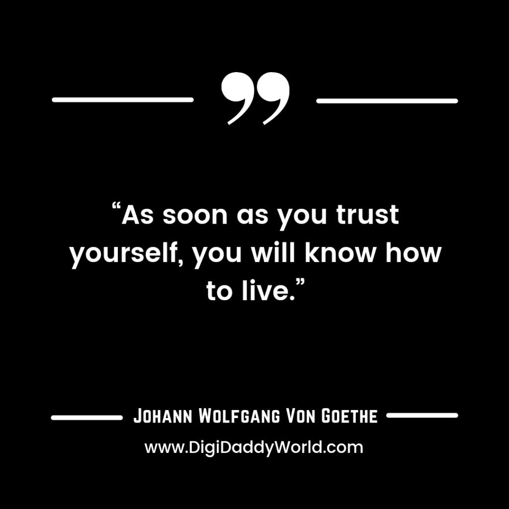 Johann Von Goethe Quotes