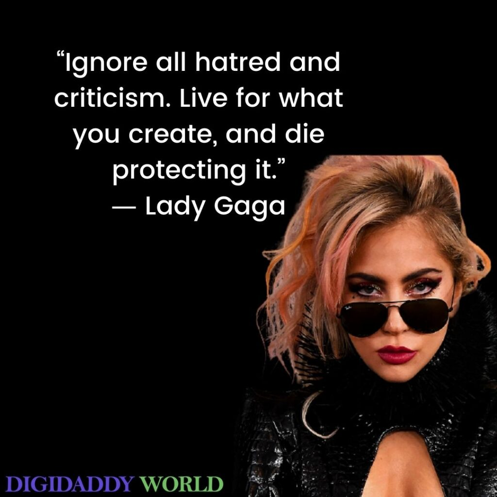 Lady Gaga Famous Motivational Quotes