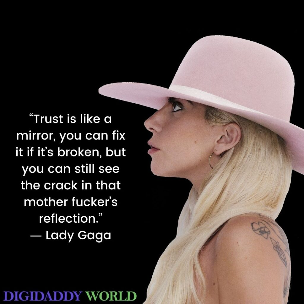 Lady Gaga Inspirational Quotes About Love, Life