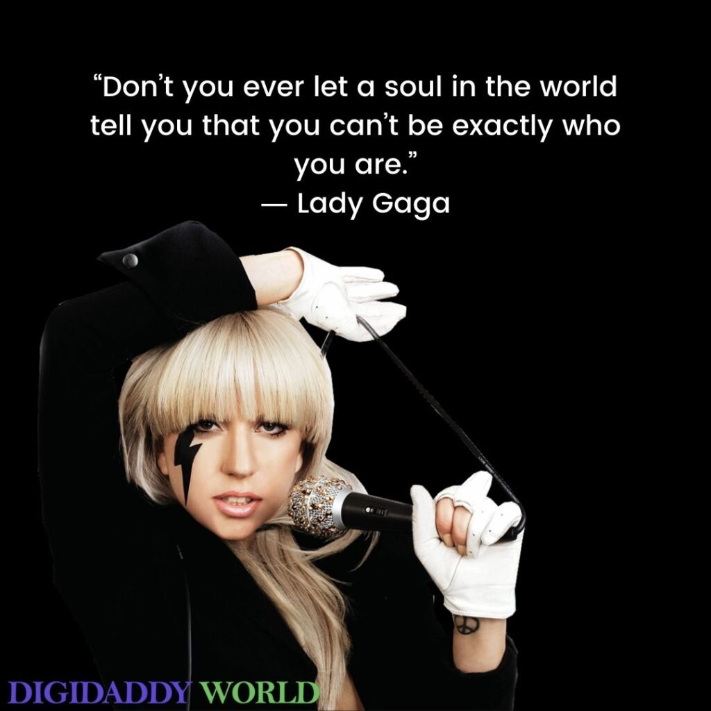 Lady Gaga Inspirational Song Quotes About Love, Life
