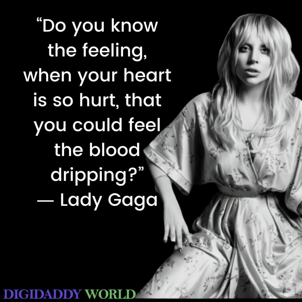 Best Lady Gaga Inspirational Quotes About Love, Life