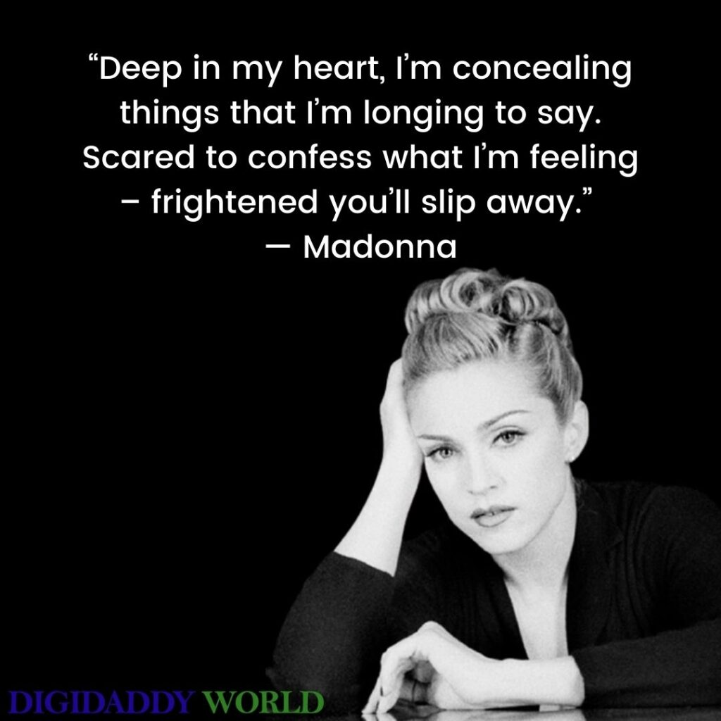 Madonna Quotes To Live By