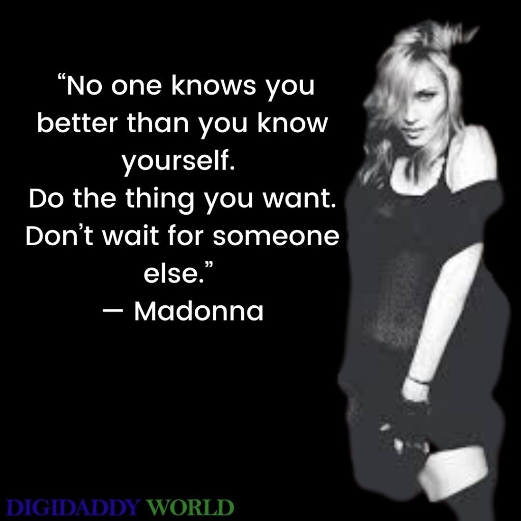 Famous Madonna Quotes